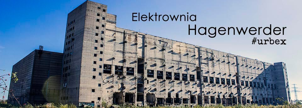 Kraftwerk Hagenwerder – Opuszczona elektrownia
